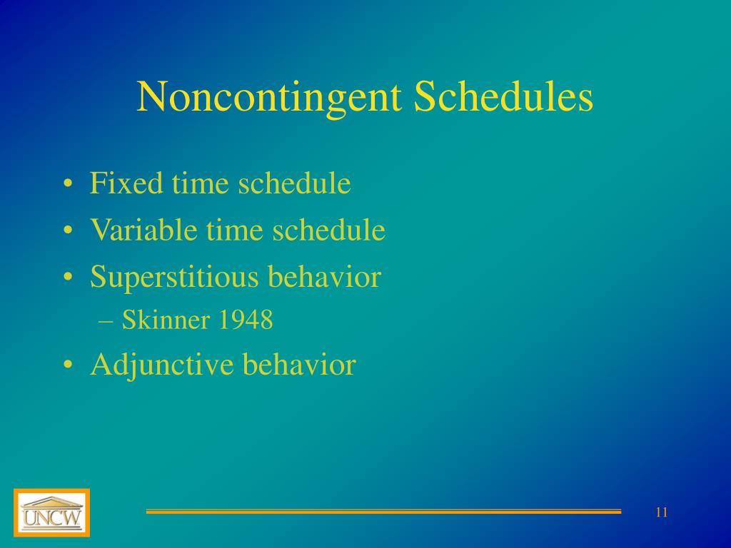 Noncontingent Schedules