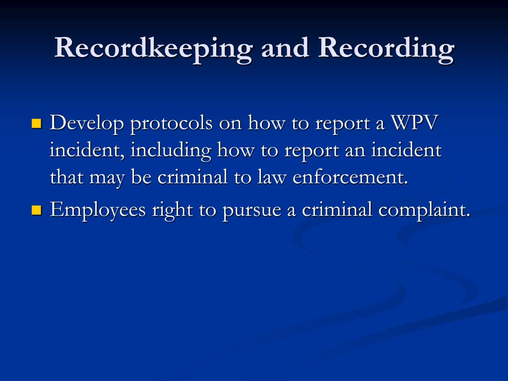 Recordkeeping and Recording