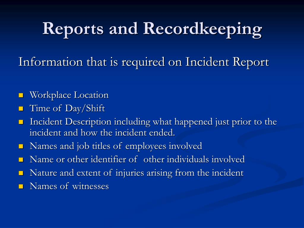 Reports and Recordkeeping