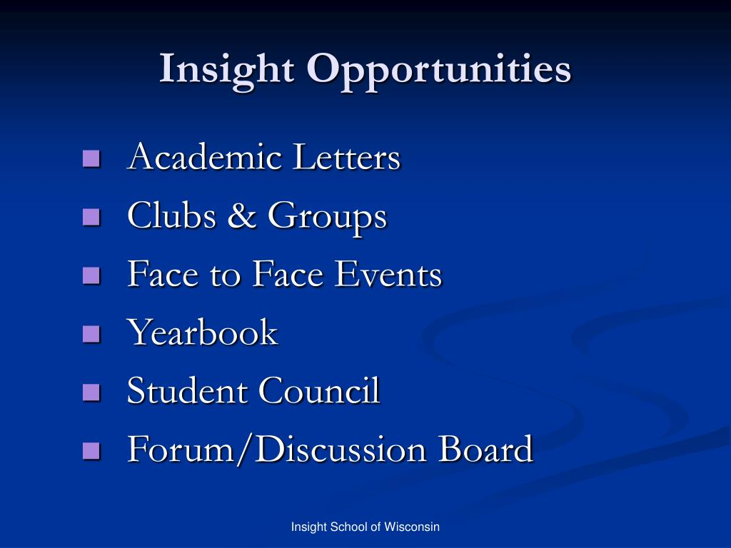 Insight Opportunities