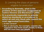 3 limiting the class of persons eligible for execution