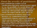 about the severity of punishment