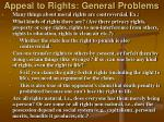appeal to rights general problems