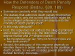 how the defenders of death penalty respond bedau 30 189