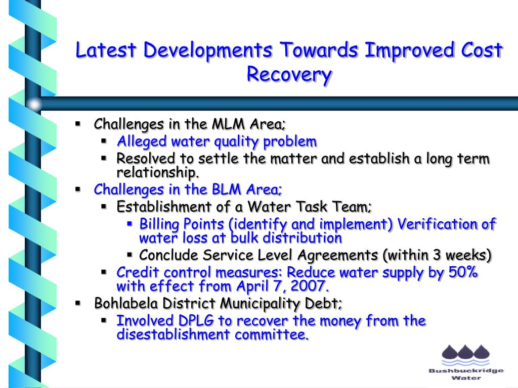 Latest Developments Towards Improved Cost Recovery