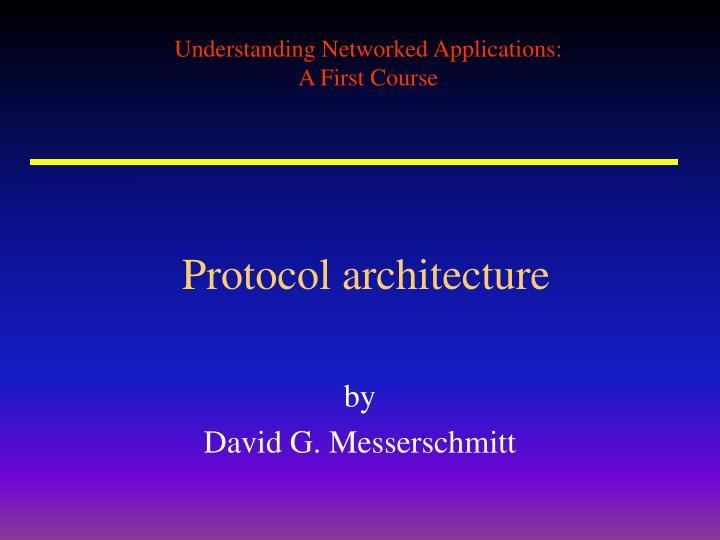 Protocol architecture
