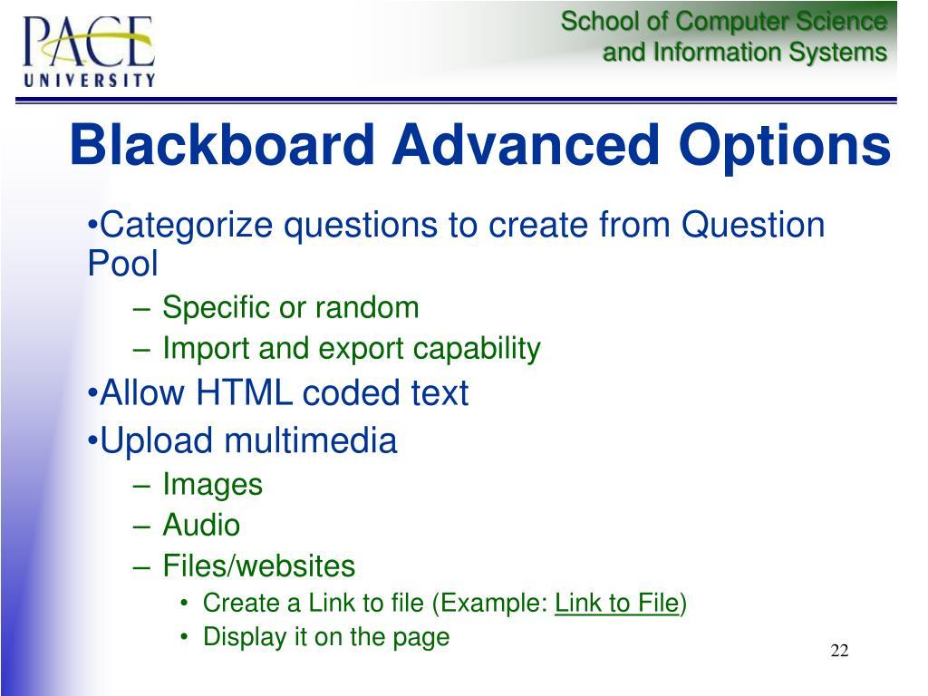 Blackboard Advanced Options