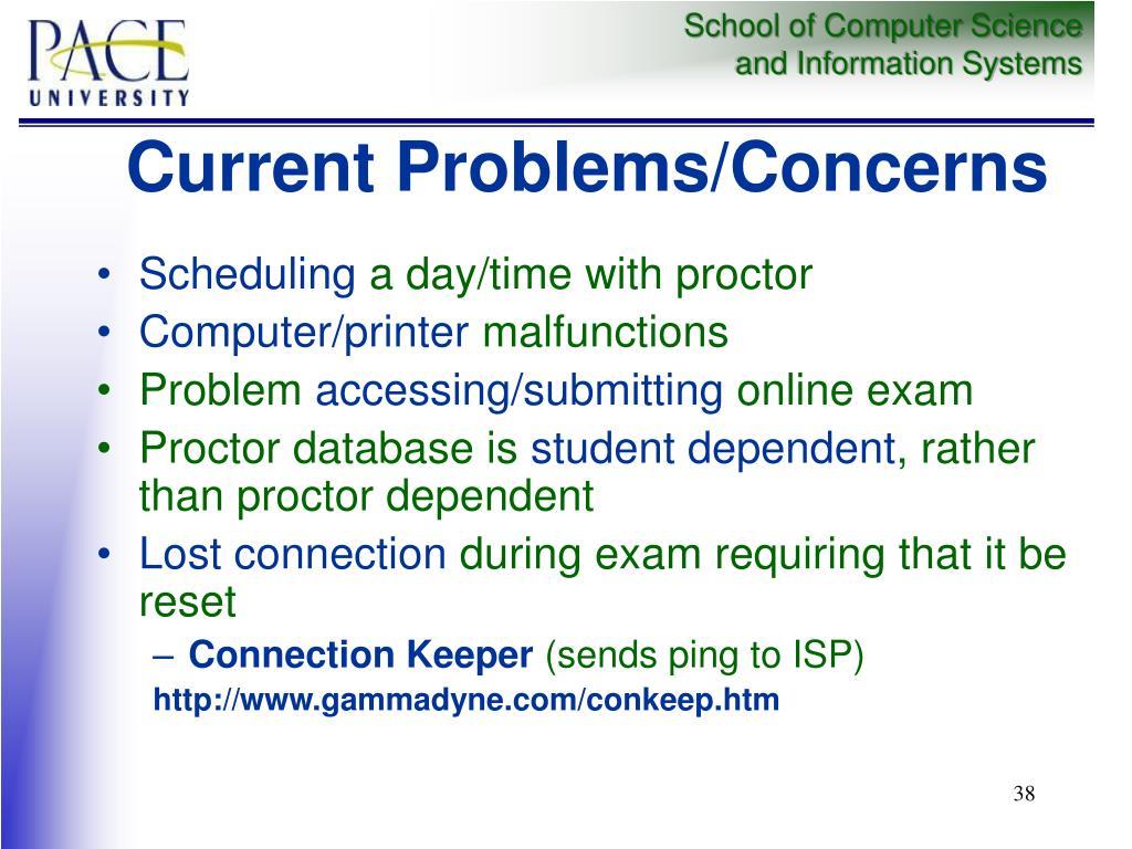 Current Problems/Concerns
