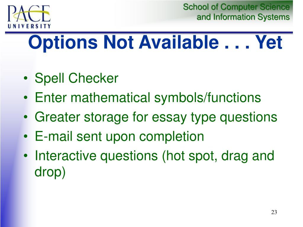 Options Not Available . . . Yet