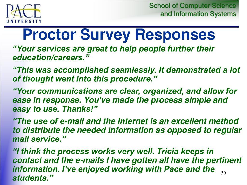 Proctor Survey Responses