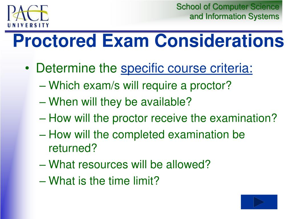 Proctored Exam Considerations