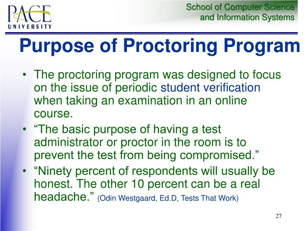 Purpose of Proctoring Program