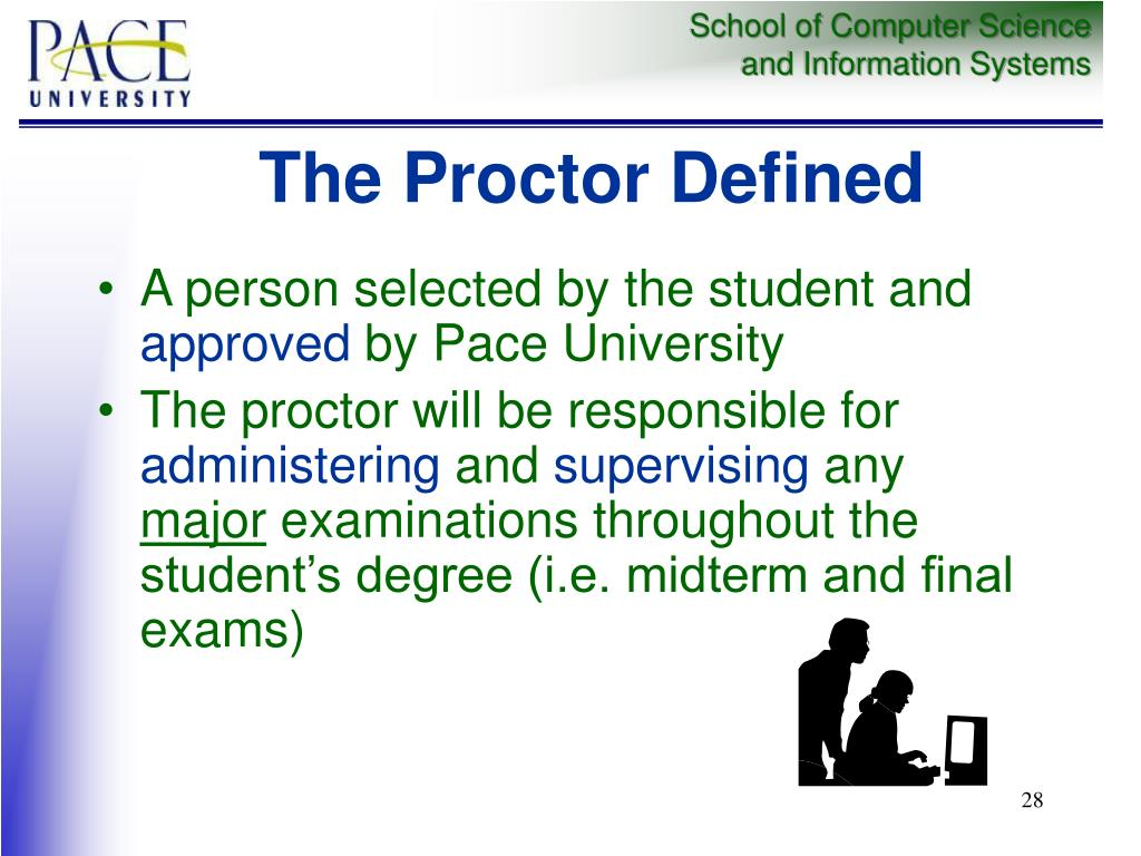 The Proctor Defined