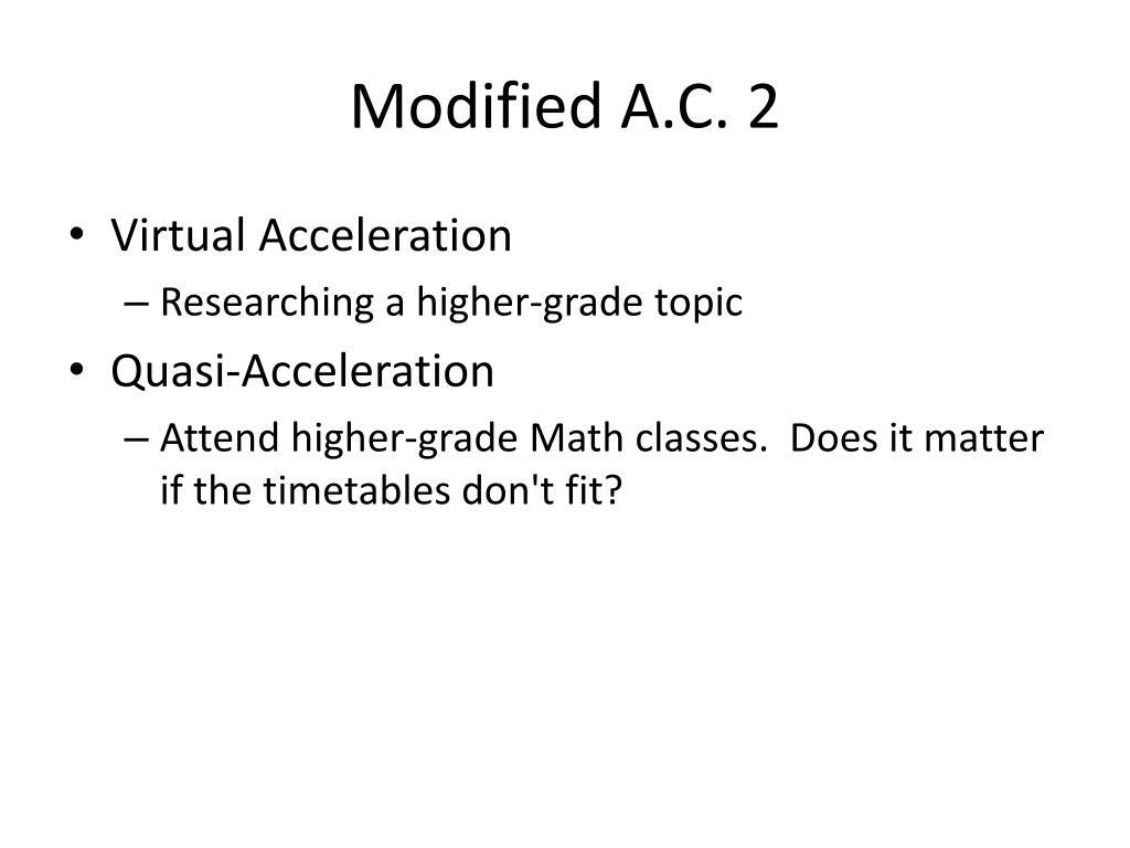 Modified A.C. 2