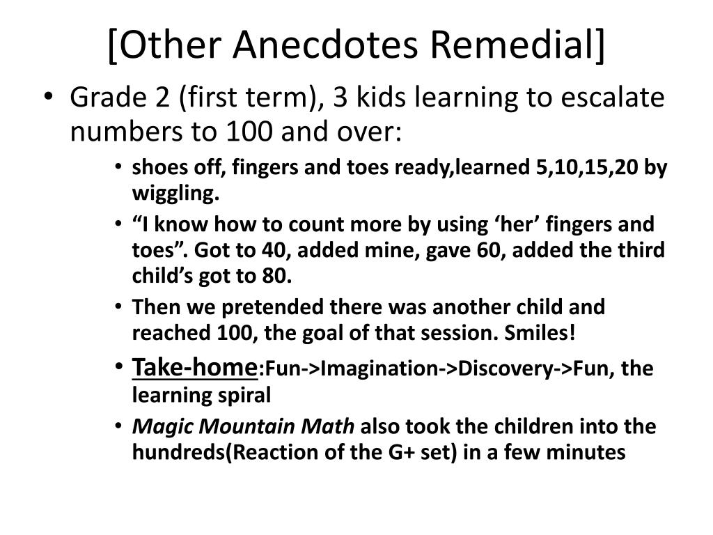 [Other Anecdotes Remedial]