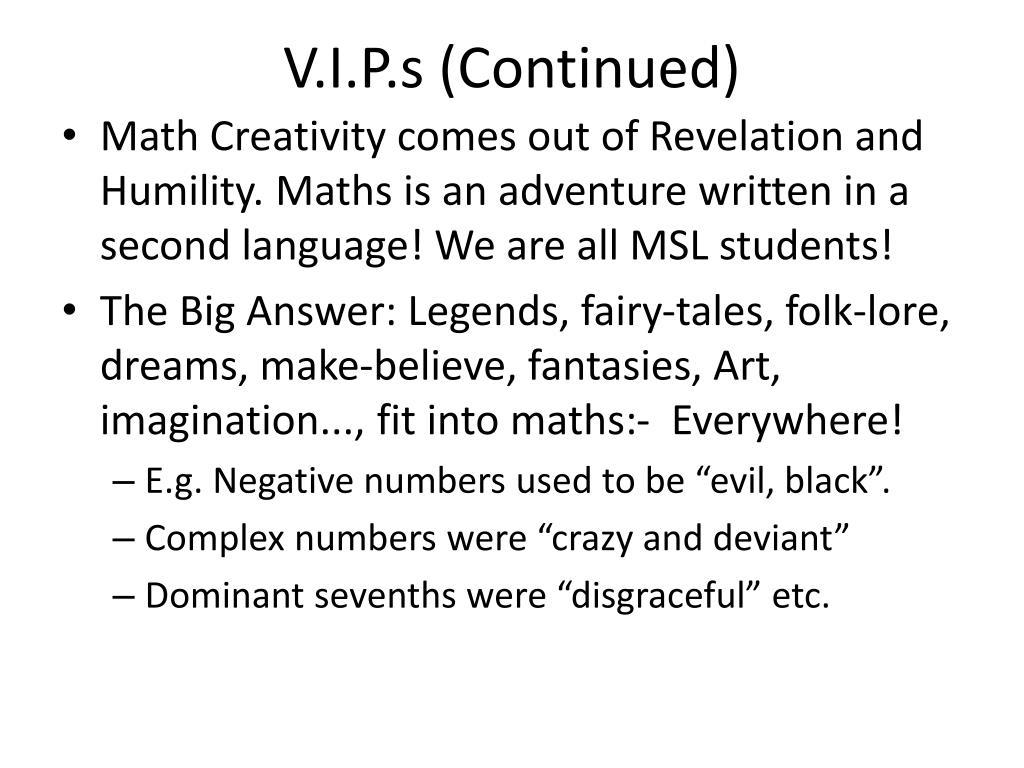 V.I.P.s (Continued)