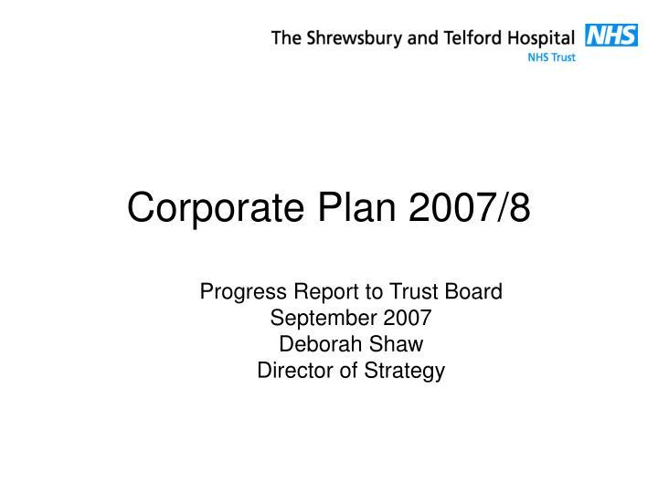 corporate plan 2007 8 n.