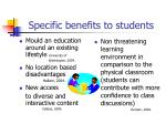 specific benefits to students