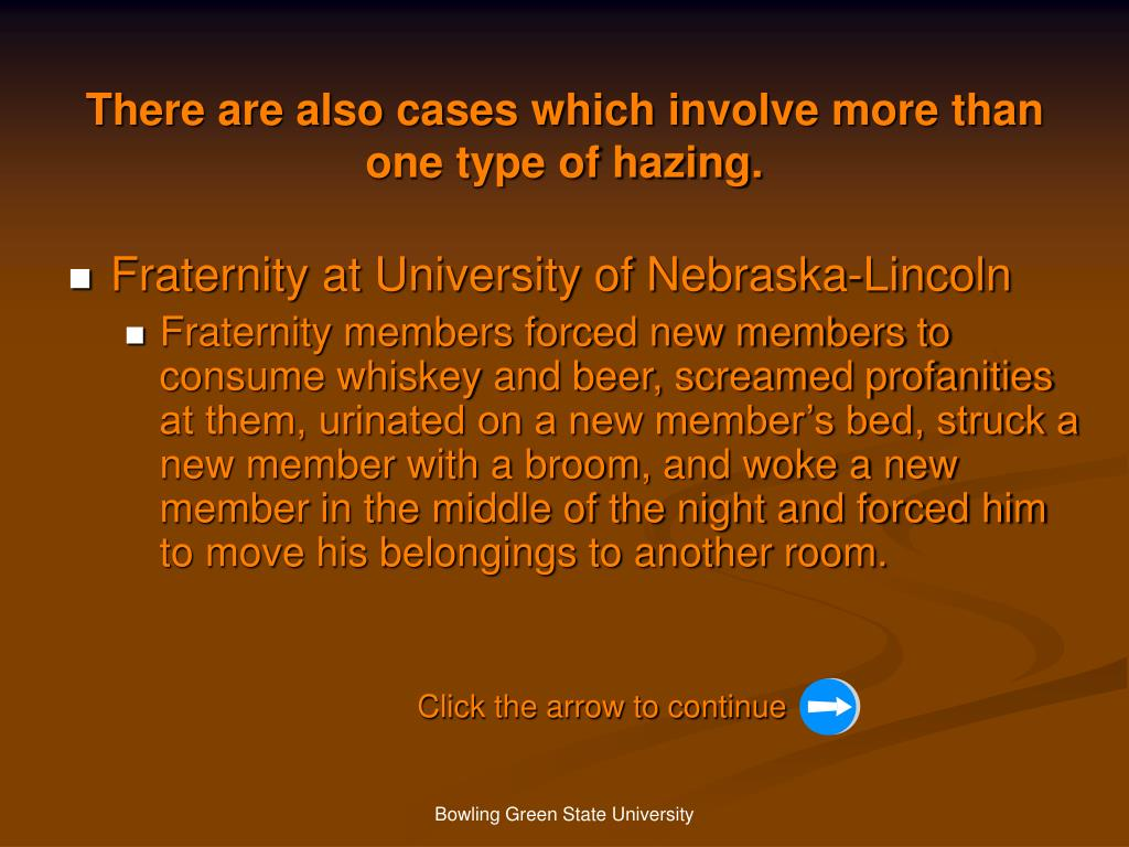 There are also cases which involve more than one type of hazing.