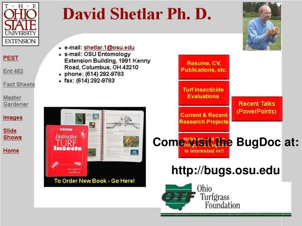 Come visit the BugDoc at: