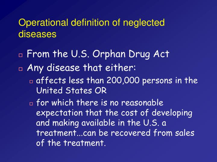 Operational definition of neglected diseases