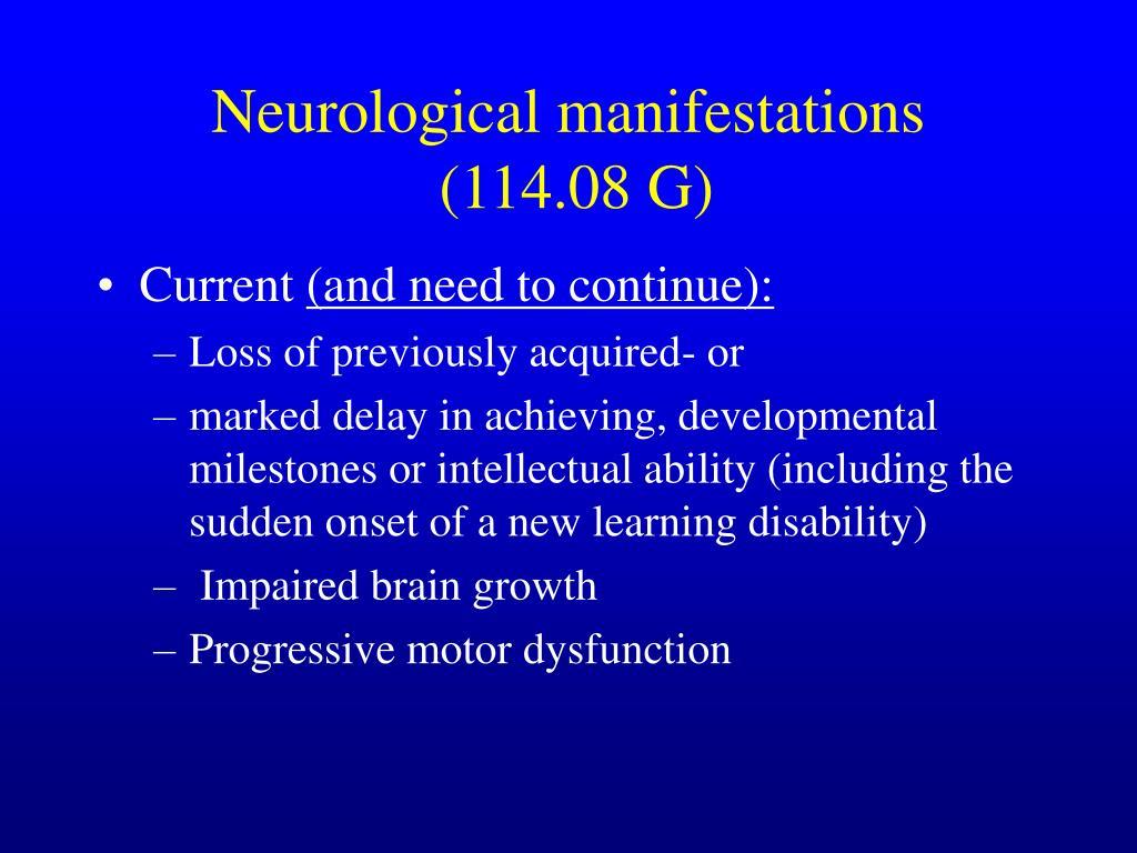 Neurological manifestations