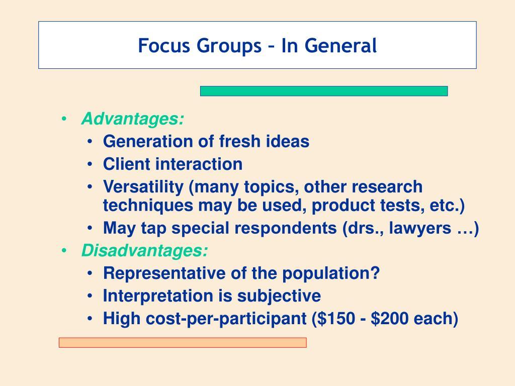 Focus Groups – In General