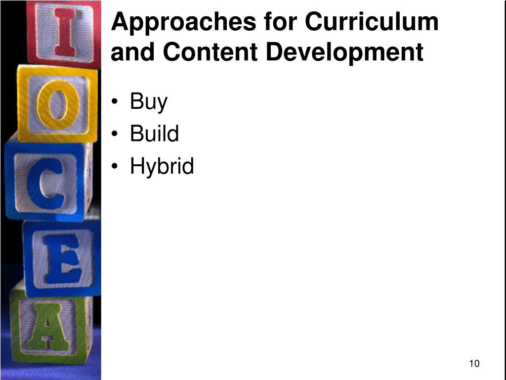 Approaches for Curriculum and Content Development