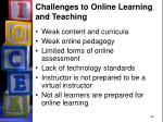 challenges to online learning and teaching