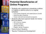 potential beneficiaries of online programs