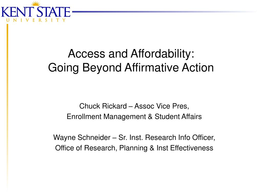 access and affordability going beyond affirmative action l.