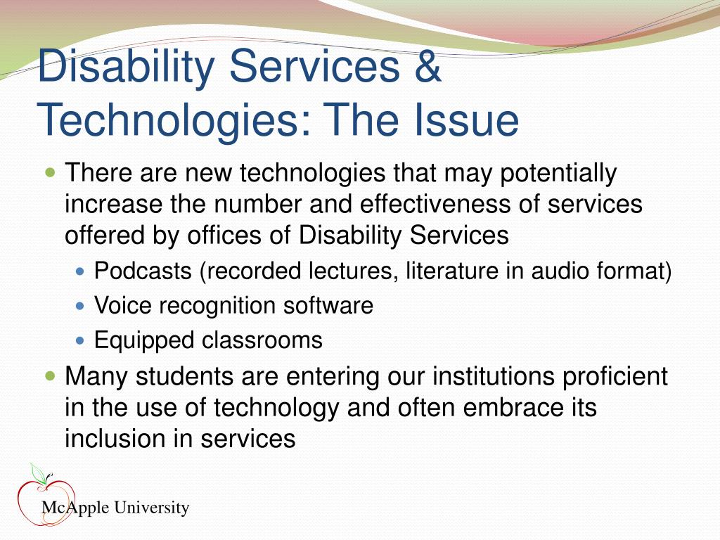 Disability Services & Technologies: The Issue