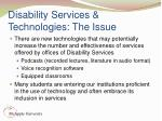 disability services technologies the issue