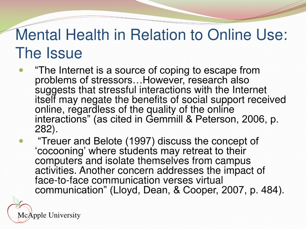 Mental Health in Relation to Online Use: The Issue