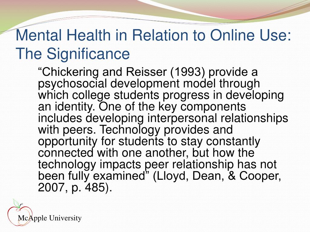 Mental Health in Relation to Online Use: The Significance