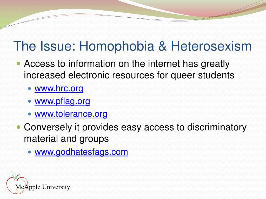 The Issue: Homophobia & Heterosexism