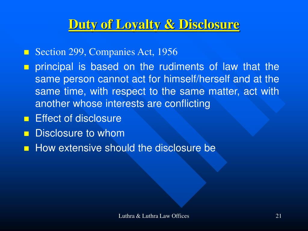 Duty of Loyalty & Disclosure