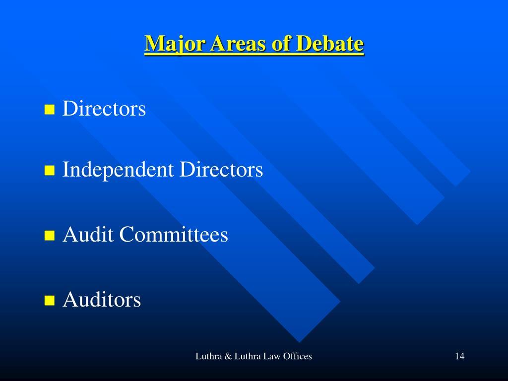 Major Areas of Debate