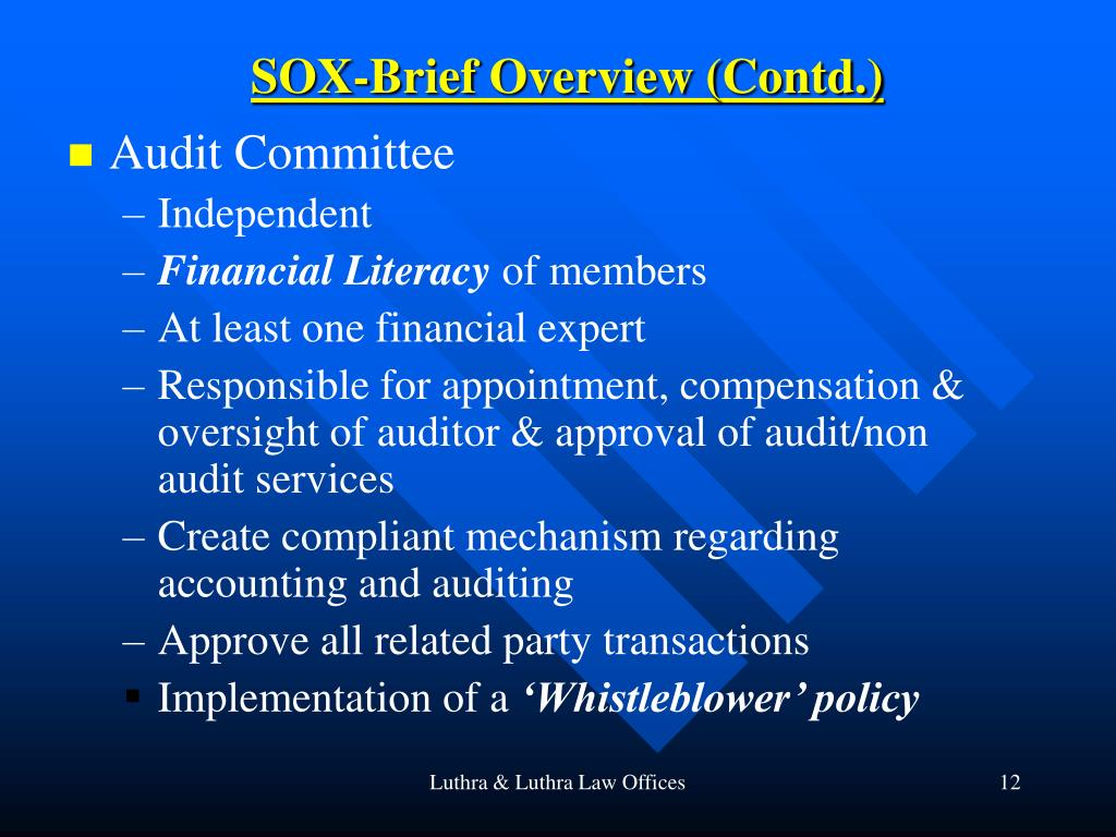 SOX-Brief Overview (Contd.)