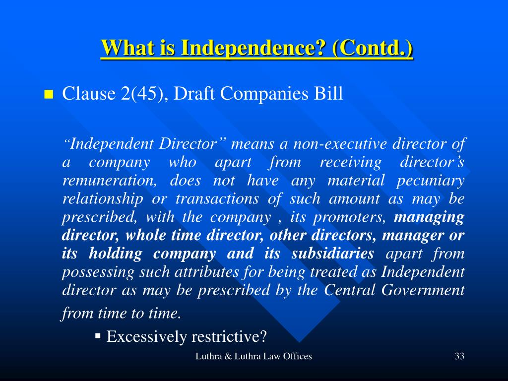 What is Independence? (Contd.)
