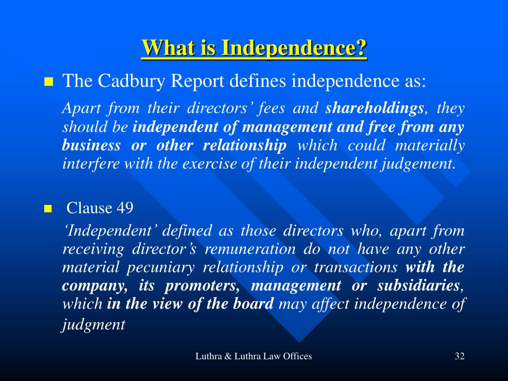 What is Independence?
