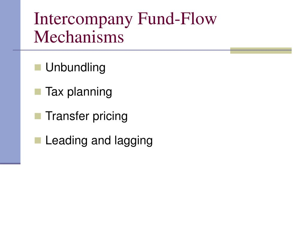 Intercompany Fund-Flow Mechanisms