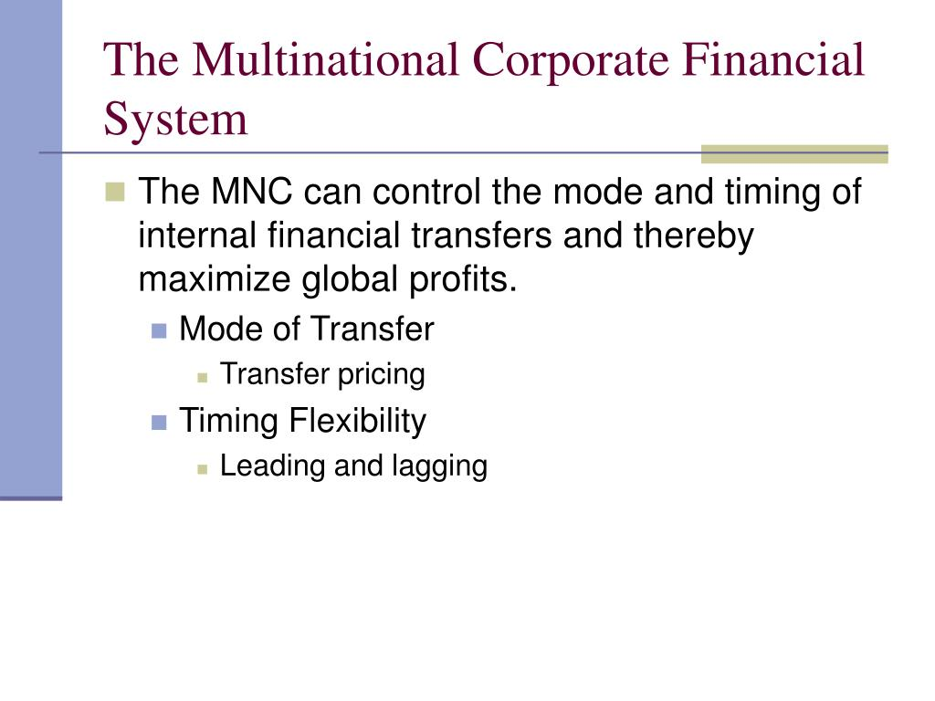 The Multinational Corporate Financial System
