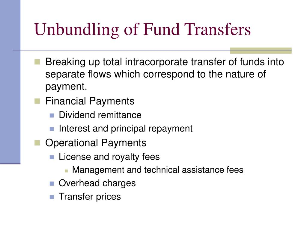 Unbundling of Fund Transfers