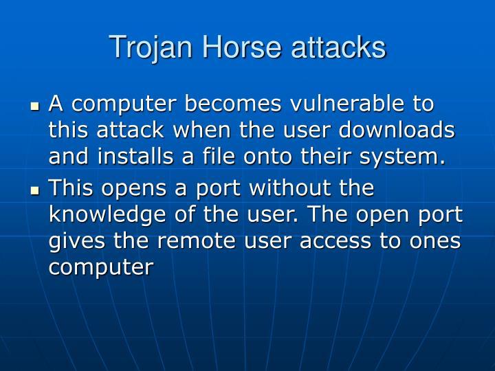 Trojan horse attacks