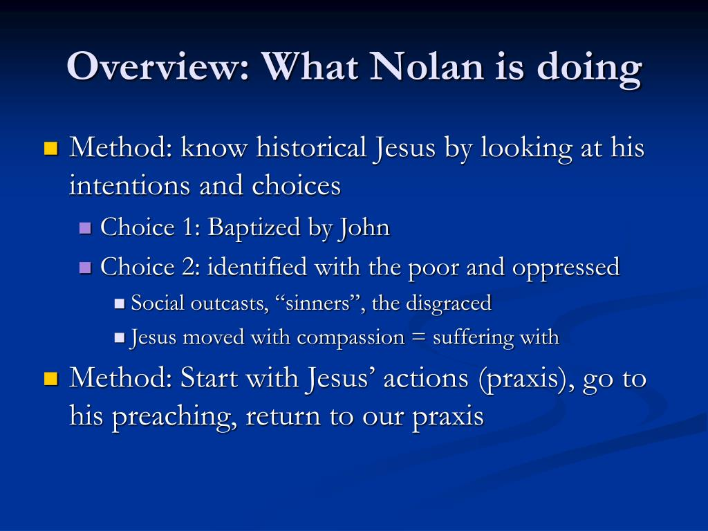 Overview: What Nolan is doing