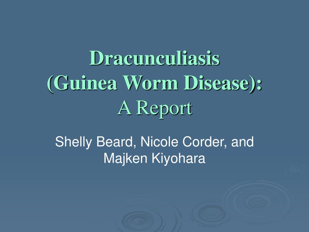 what is dracunculiasis Dracunculiasis, also known as guinea worm disease (gwd), is an infection caused by the parasite dracunculus medinensis a parasite is an organism that feeds off of another to survive a parasite is an organism that feeds off of another to survive.