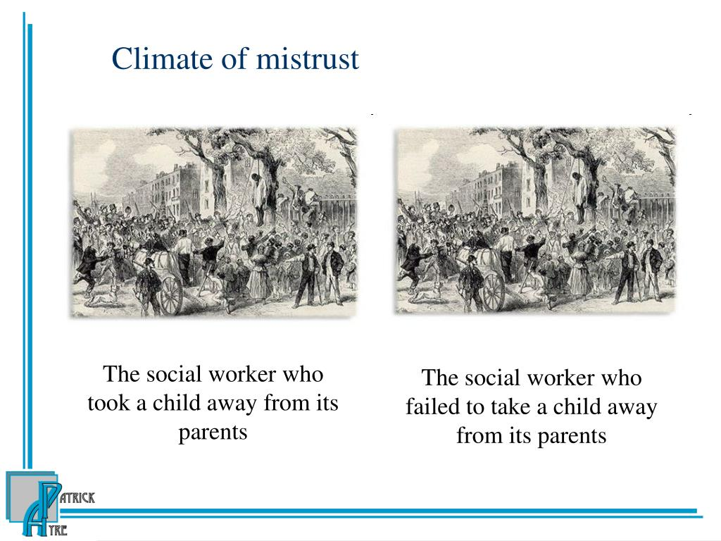 Climate of mistrust