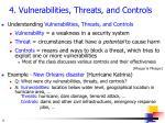 4 vulnerabilities threats and controls