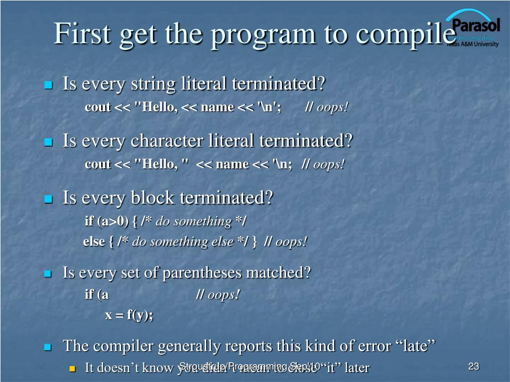 First get the program to compile